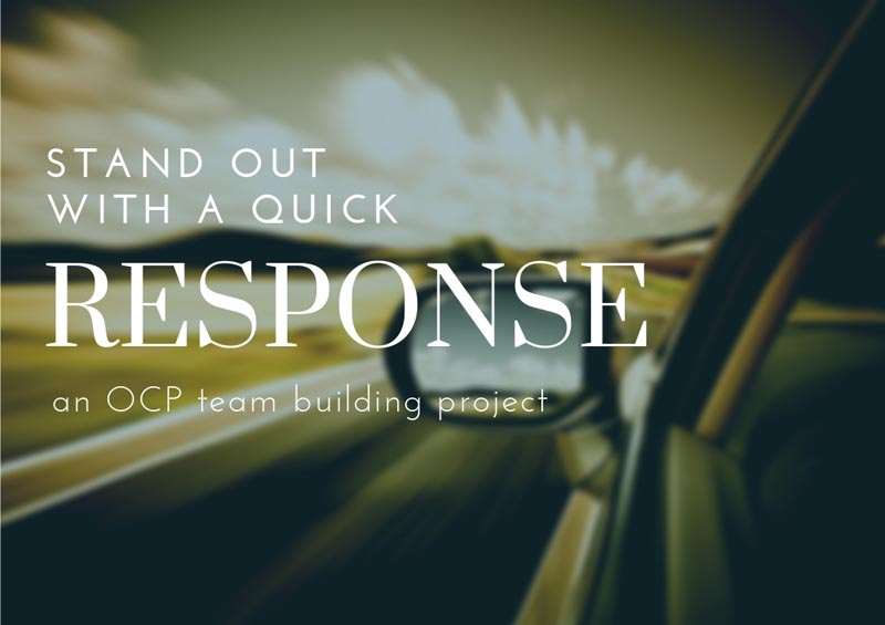 Stand Out With A Quick Response